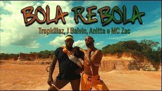 BOLA REBOLA - Tropkillaz, J Balvin, Anitta feat. MC Zac   Coreógrafo Lucas Souza