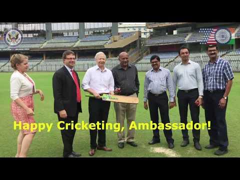 Ambassador Juster playing Cricket at the Wankhede stadium, Mumbai