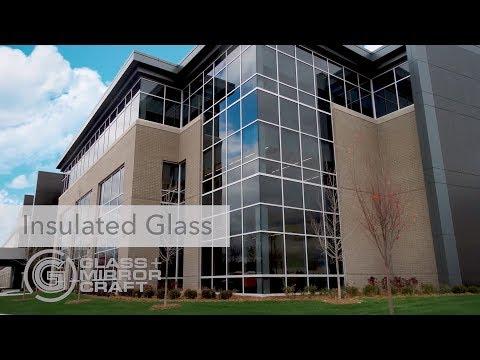 Glass & Mirror Craft Insulated Glass
