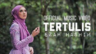 Tertulis By Ezah Hashim