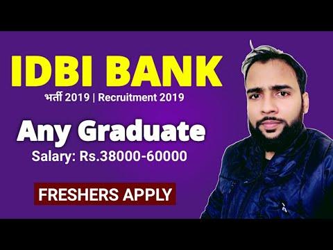 IDBI Bank में Graduates की बड़ी भर्ती | No Experience | #IDBI Bank Recruitment 2019 | Govtjob