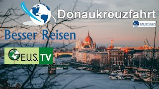 Donaukreuzfahrt Wien - Schwarzes Meer