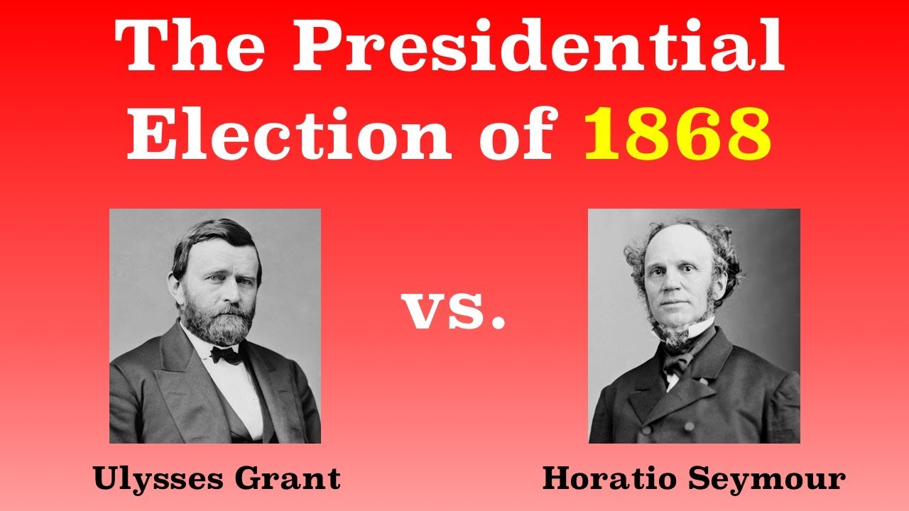 1868 election Introduction by 1868 the united states had experienced several unprecedented, pivotal events since the last presidential election: the end of the civil war the abolition of slavery by the.