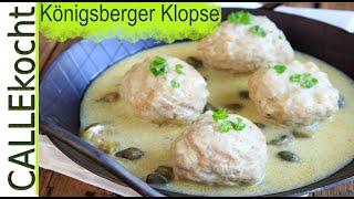 Königsberger Klopse selber machen nach Omas Rezept