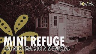 Une mini maison à Montréal