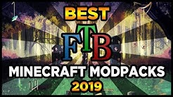 Best FTB Minecraft Modpacks 2019! (Top 5 ftb Minecraft Modpacks)