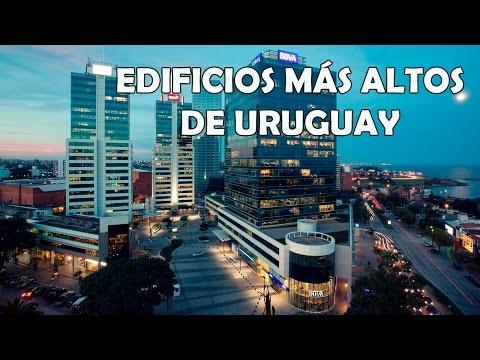 Los 10 Edificios Más Altos de Uruguay 2016