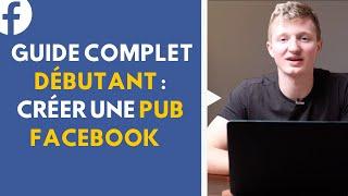 Guide complet - Comment créer une pub Facebook en 2021 ? screenshot 4