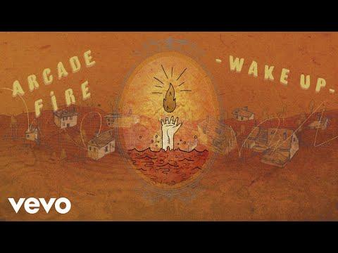 Arcade Fire - Wake Up
