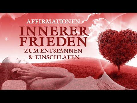 35 Affirmationen für inneren Frieden, Liebe, Vertrauen