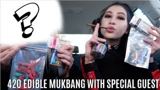 420 EDIBLE MUKBANG WITH SPECIAL GUEST (PART 4) // LIFEBEINGDEST