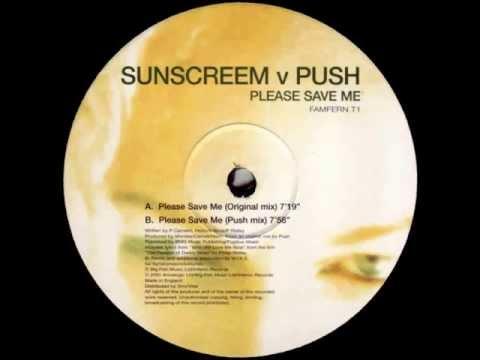 Sunscreem vs. Push - Please Save Me (Push Remix) [Inferno 2001]