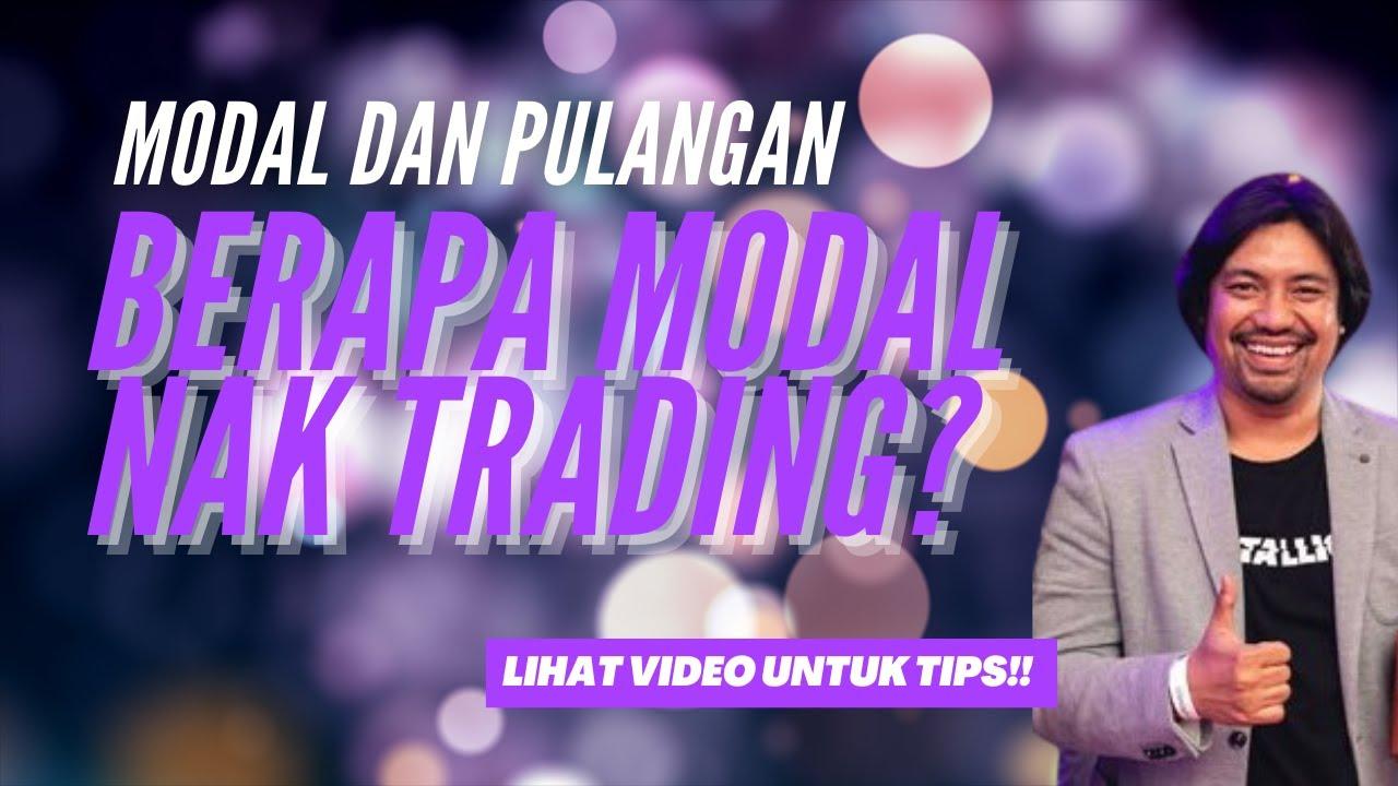 Berapa modal nak trade saham/forex?