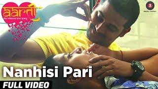 Nanhisi Pari - Full Video | Aarti The Unknown Love Story | Roshan Vichare & Ankita Bhoir