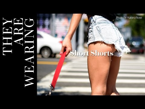 They Are Wearing: Short Shorts from YouTube · Duration:  38 seconds