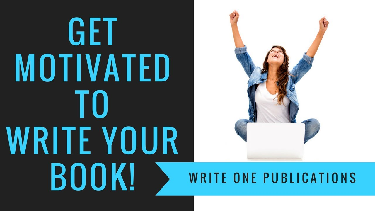 How to get motivated to write a book