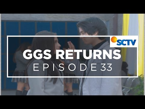 GGS Returns - Episode 33