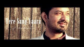 Download Hindi Video Songs - Tere Sang Yaara   Rustom   Cover by Amarnath