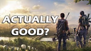 Was I WRONG about The Division 2?