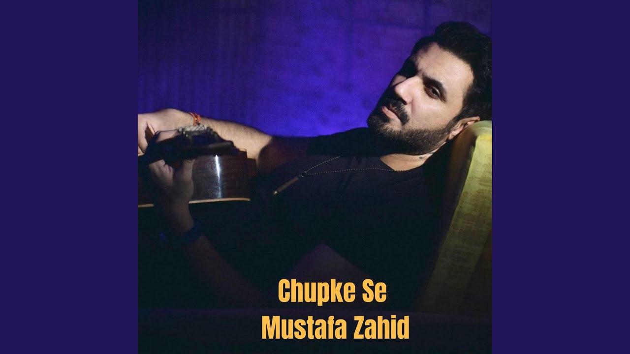 Download Chupke Se Mustafa Zahid Unplugged Cover (Unplugged Cover)