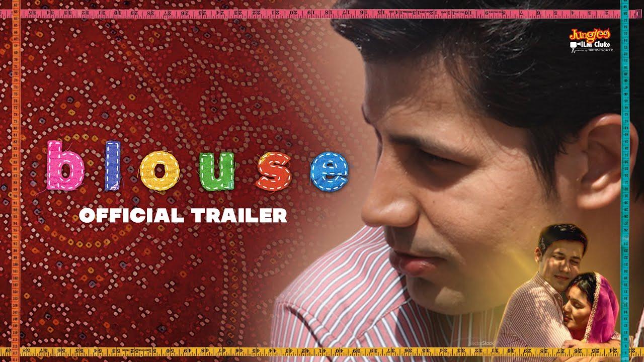 BLOUSE: Official Trailer | Sumeet Vyas | Ronjini Chakravorty | Vijayeta Kumar | Rel: 30.09.2020