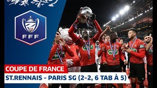 Stade Rennais - Paris SG (2-2, 6 TAB à 5), Finale de Coupe de France I FFF 2019