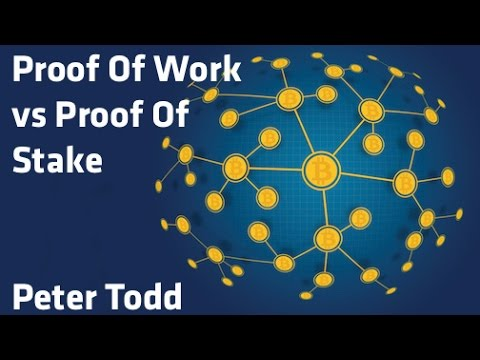 """Proof Of Work vs Proof Of Stake"" - Peter Todd"