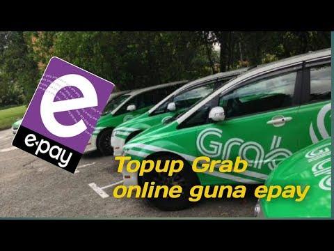 Cara Top Up Grab Driver Credit Online Guna Epay