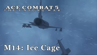 Ace Combat 5 (Emulated) - M14: Ice Cage