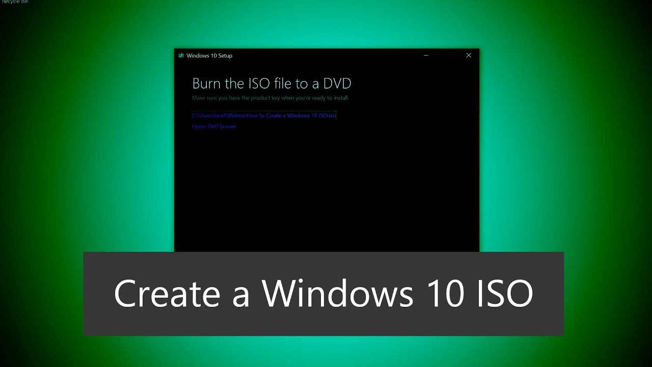 How to Create a Windows 10 ISO