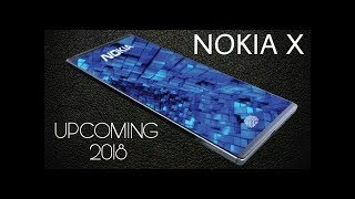 Nokia X 2018 Full Specs, Price, Review, Release Date, Features || 8GB RAM || COMING SOON||TECH A 2 Z
