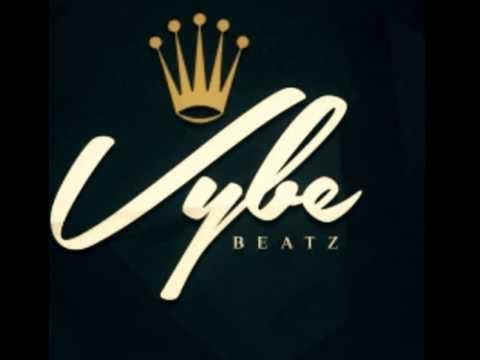 Vybe Beatz - Aint The Same
