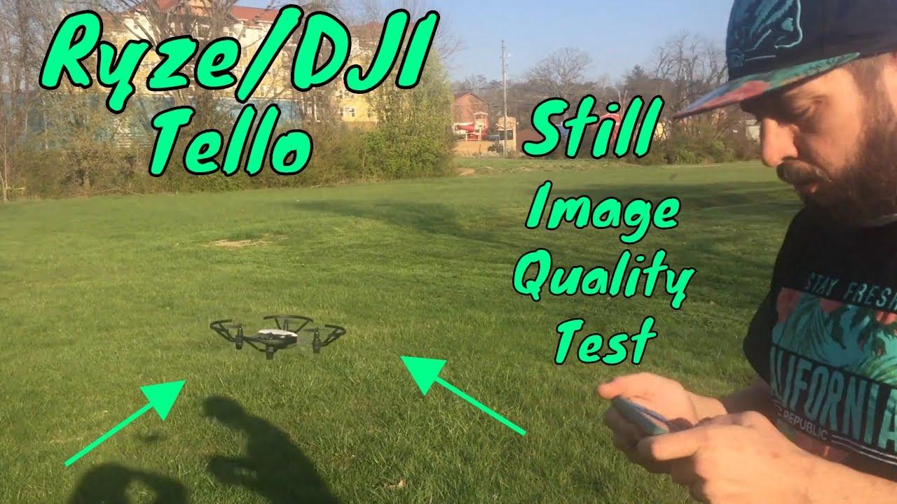 Ryze/DJI Tello-Still Shot Quality Test - YouTube