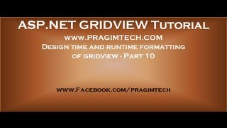 Design time and runtime formatting of gridview   Part 10