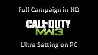 Call of Duty: Modern Warfare 3 Full Campaign on PC in HD