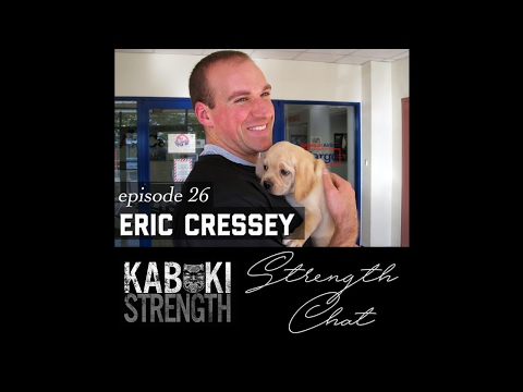 Strength Chat #26: Eric Cressey