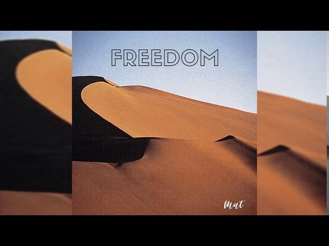 MAT - FREEDOM