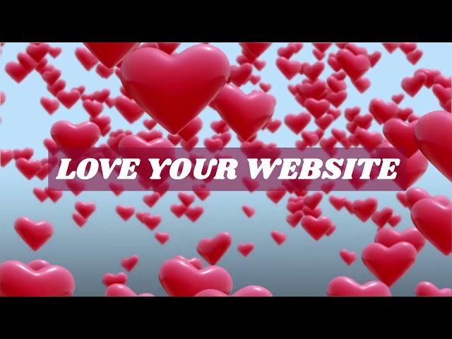 Do You Love Your Website?