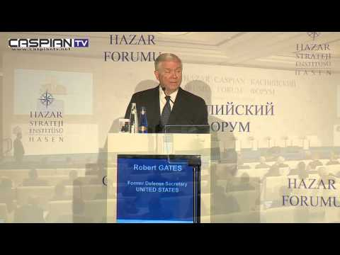 Caspian Forum Robert Gates - Openning Speech