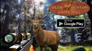Deer Hunting Game 2017