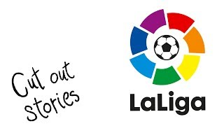 La liga 2017 - 2018 resumen - cut out stories