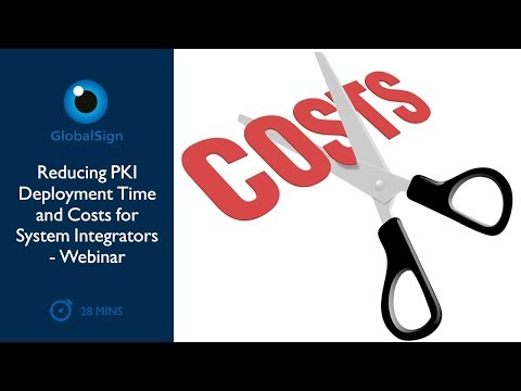 Reducing PKI Deployment Time and Costs for System Integrators | Webinar