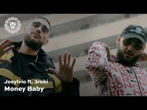 Josylvio - Money Baby ft. 3robi (prod. Monsif)