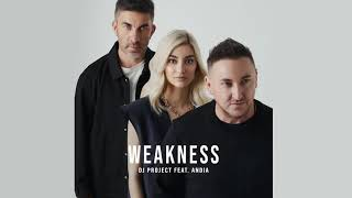 DJ Project feat. Andia - Weakness | Audio YouTube Videos