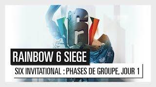 Six Invitational 2018 - Rediffusion des phases de groupe du jour 1. 1/2