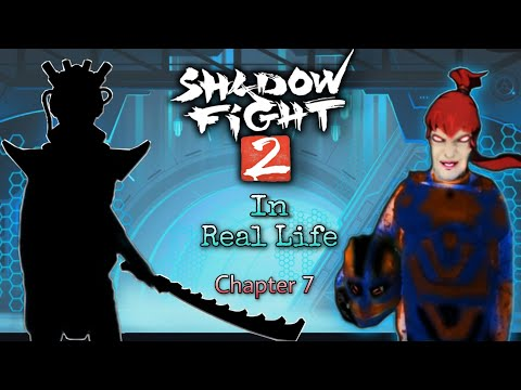 Shadow Fight 2 In Real Life (Chapter 7 - May ) Battle.