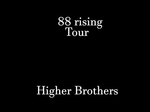 88rising Boston tour : Higher brother live