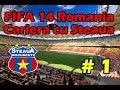 Fifa 14 Romania - Cariera cu Steaua Ep 1 (HD)