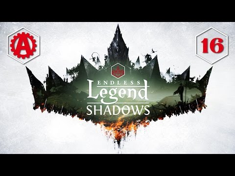 Endless Legend Shadows Let's Play 16  