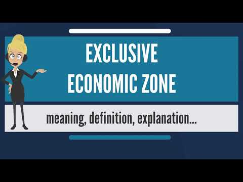 What is EXCLUSIVE ECONOMIC ZONE? What does EXCLUSIVE ECONOMIC ZONE mean?